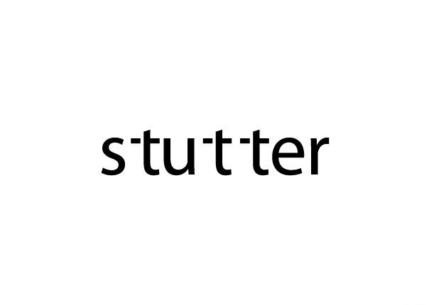On stuttering.
