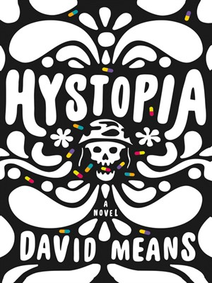 On PTSD and David Means's 'Hystopia.'